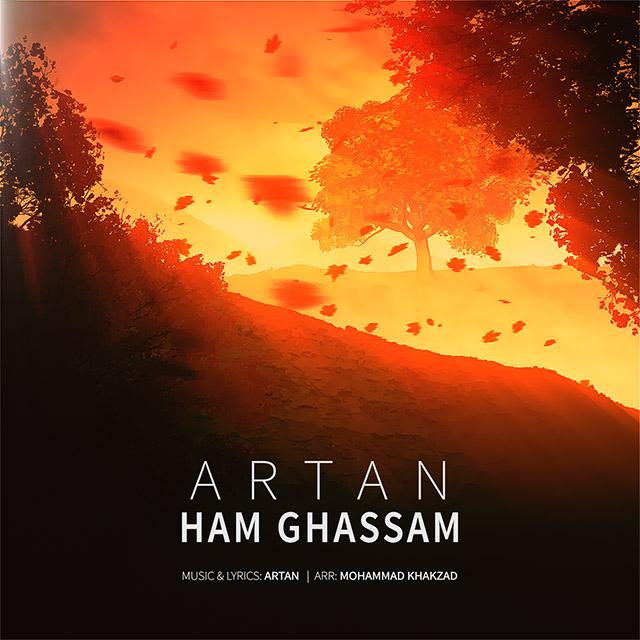 Artan – Ham Ghassam