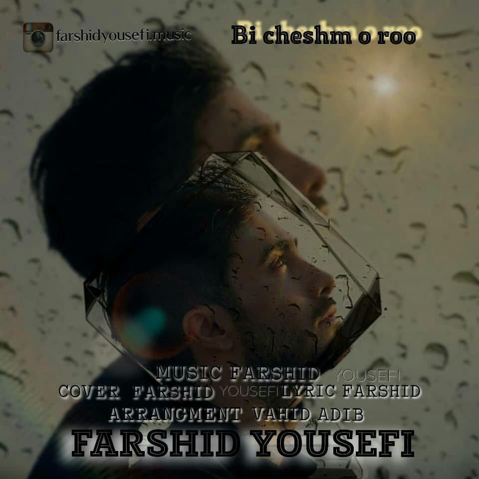 Farshid Yousefi – Bi Cheshm o Roo