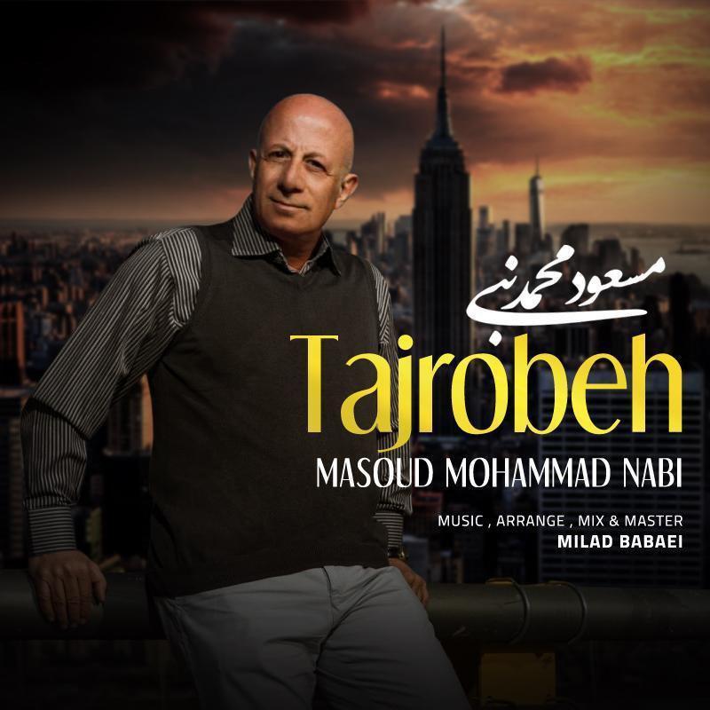 Masoud Mohammad Nabi – Tajrobeh